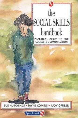 9780863883682: The Social Skills Handbook: Practical Activities for Social Communication