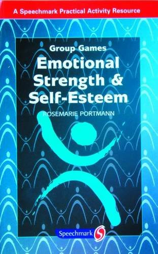 Emotional Strength and Self-Esteem (Group Games)