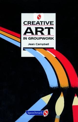 9780863884092: Creative Art in Groupwork (Creative Activities in Groupwork)