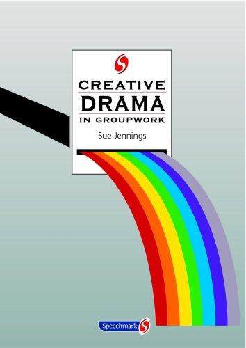 9780863884160: Creative Drama in Groupwork (Creative Activities in Groupwork)