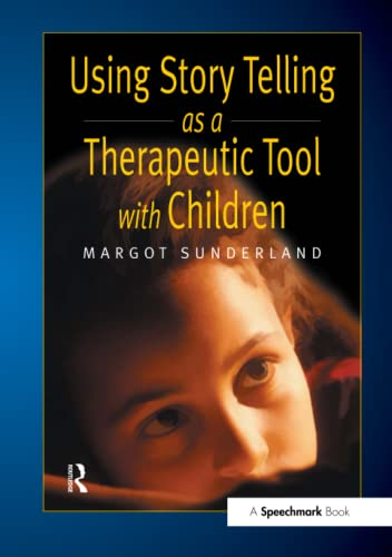 9780863884252: Using Story Telling as a Therapeutic Tool with Children (Helping Children with Feelings)