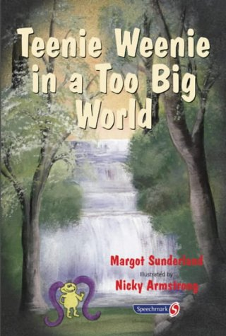 9780863884603: Teenie Weenie in a Too Big World: A Story for Fearful Children (Helping Children with Feelings): 2