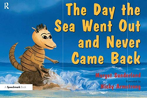 9780863884634: The Day the Sea Went out and Never Came Back (Helping Children with Feelings): 2