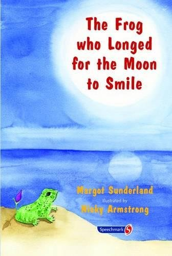 9780863884955: The Frog Who Longed for the Moon to Smile: A Story for Children Who Yearn for Someone They Love (Helping Children with Feelings) (Volume 2)
