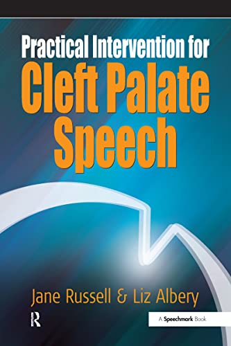 9780863885136: Practical Intervention for Cleft Palate Speech (Speechmark Practical Therapy Resource)