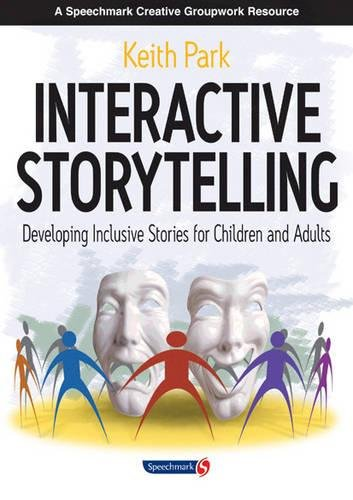 9780863885167: Interactive Storytelling: Developing Inclusive Stories For Children and Adults