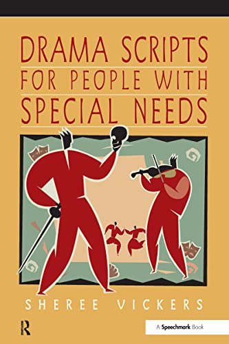 9780863885297: Drama Scripts for People with Special Needs: Inclusive Drama for PMLD, Autistic Spectrum and Special Needs Groups (Speechmark Creative Groupwork Resource)