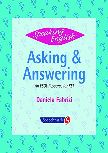 9780863885785: Speaking English: Asking and Answering: An ESOL Resource for KET