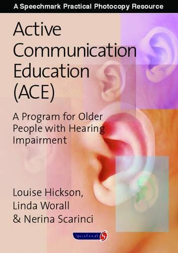 9780863886140: Active Communication Education (ACE): A Program for Older People with Hearing Impairment