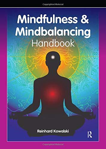 9780863887499: The Mindfulness and Mindbalancing Handbook
