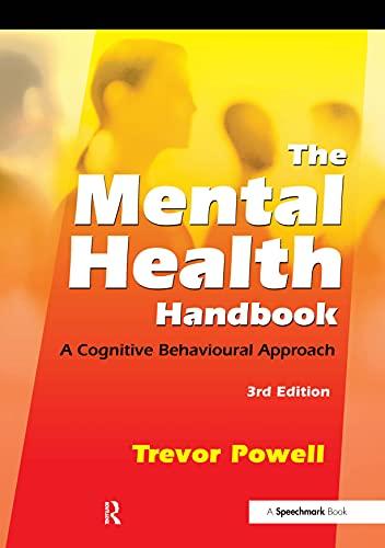 9780863887581: The Mental Health Handbook: A Cognitive Behavioural Approach