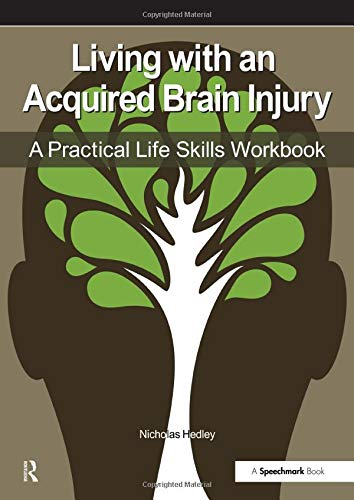 9780863888106: Living with an Acquired Brain Injury: The Practical Life Skills Workbook