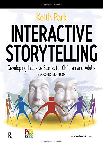 9780863888199: Interactive Storytelling: Developing Inclusive Stories for Children and Adults