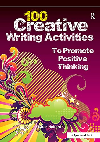 9780863889059: 100 Creative Writing Activities to Promote Positive Thinking