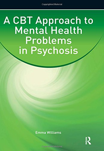 9780863889677: A CBT Approach to Mental Health Problems in Psychosis