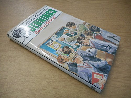 Jennings Goes to School (0863910157) by Buckeridge, Anthony