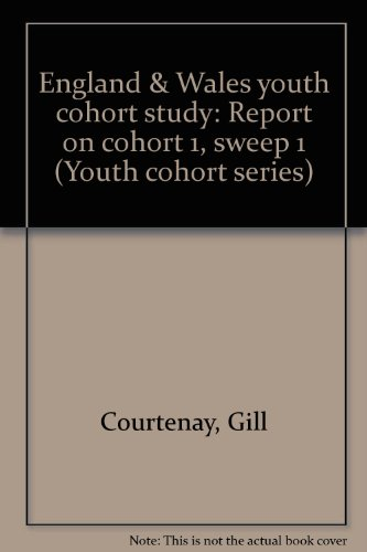 9780863922466: England & Wales youth cohort study: Report on cohort 1, sweep 1 (Youth cohort series)
