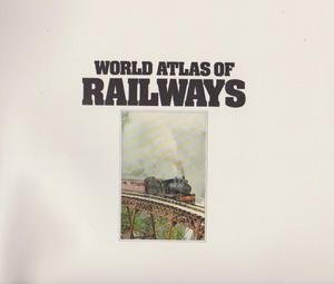 9780863990007: World Atlas of Railways