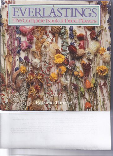 9780863990632: Everlastings: The Complete Book of Dried Flowers