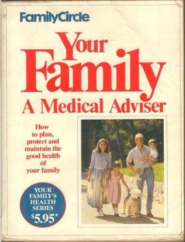 9780864110053: Your Child: A Medical Adviser