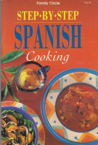 Step By Step Spanish Cooking (The Hawthorn: Murdoch Books