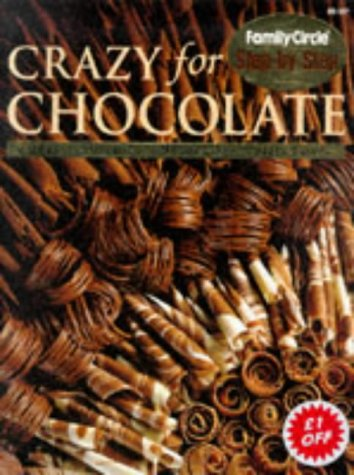 9780864114082: Crazy for Chocolate (Step-by-Step)