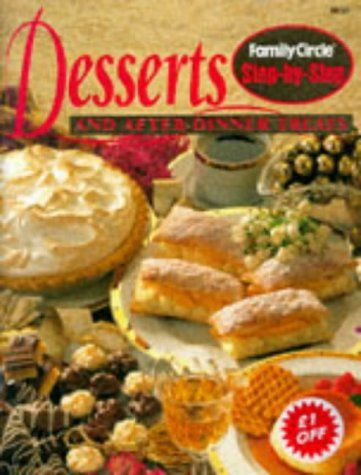"""Step-by-step: Desserts and After Dinner Treats (""""Family: Anonymous"""