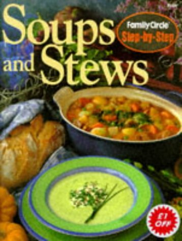 9780864114648: Step by Step - Soups and Stews (