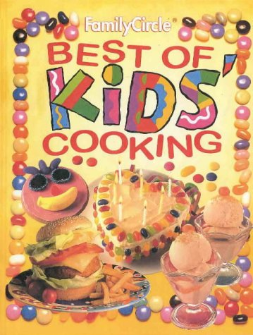 9780864114877: Family Circle: Best of Kids' Cooking