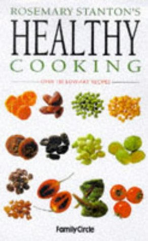 9780864116666: Rosemary Stanton's Healthy Cooking