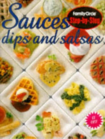 Sauces, Dips and Salsas (Step-by-step): Murdoch Books