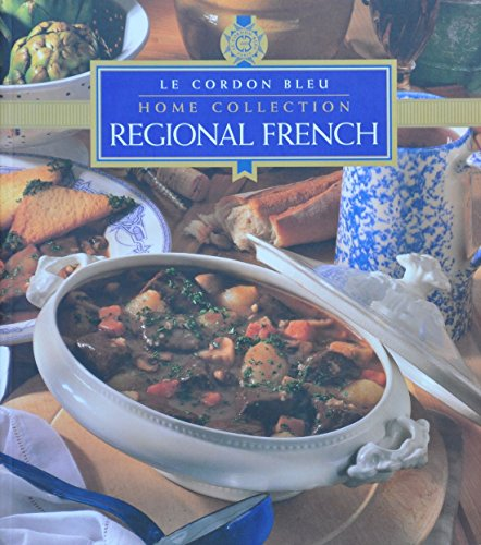 9780864117397: Regional French (Le Cordon Bleu Home Collection)