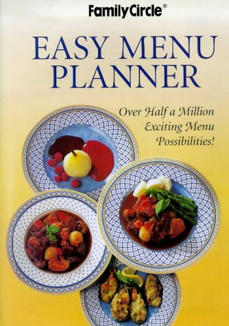 9780864117663: Easy Menu Planner: Over Half a Million Exciting Menu Possibilities (Family Circle)