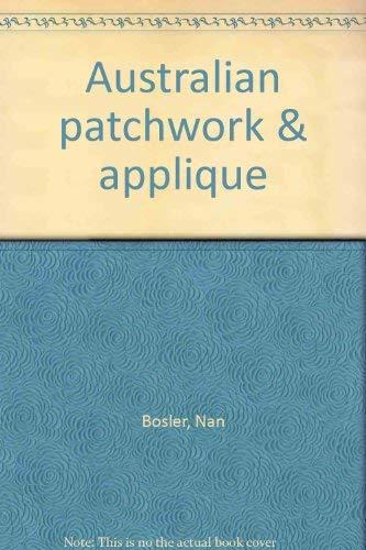 9780864170040: Australian patchwork & applique [Paperback] by Bosler, Nan