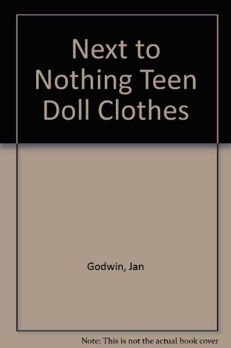 9780864170644: Teen Doll Clothes: Next to Nothing