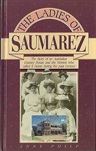9780864171955: The Ladies of Saumarez