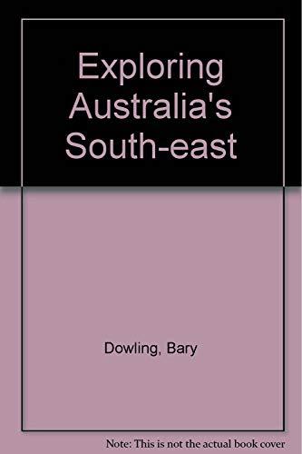 9780864172679: Exploring Australia's Southeast