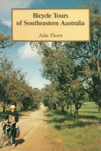Bicycle Tours of Southeastern Australia: Thorn, Julia