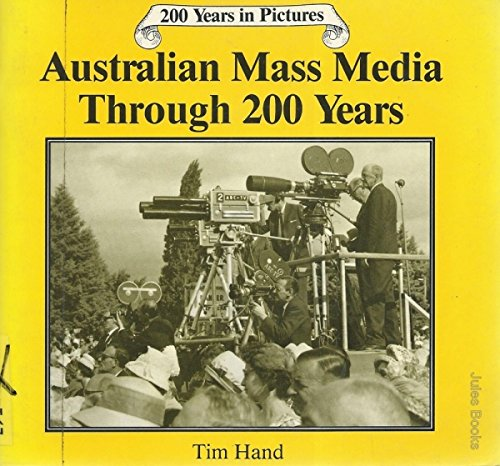9780864173041: Australian Mass Media Through 200 Years (200 years in pictures)