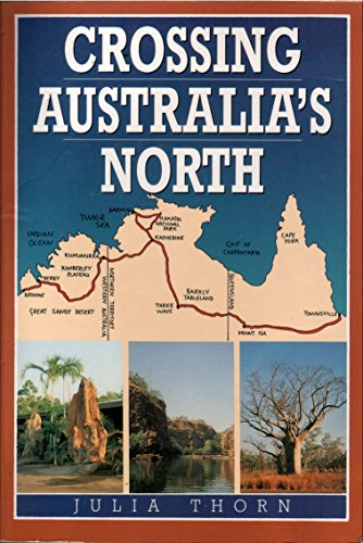 9780864173058: Crossing Australia's North