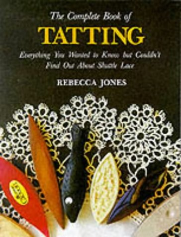 9780864174444: The Complete Book of Tatting