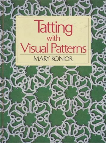 9780864174529: Tatting with Visual Patterns