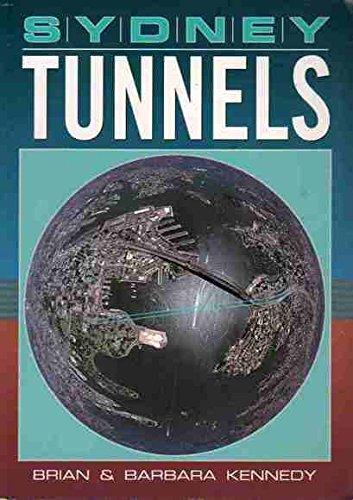 Sydney Tunnels: Brian & Barbara