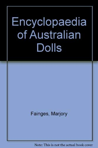 9780864175496: The Encyclopedia of Australian Dolls
