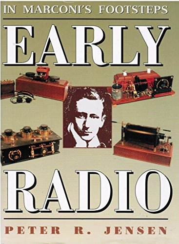 9780864176073: In Marconi's Footsteps: 1894 To 1920 : Early Radio