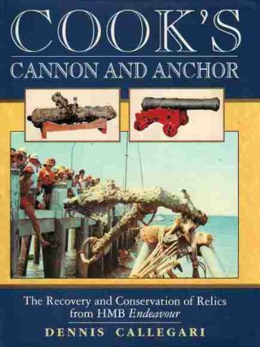 9780864176448: Cook's Cannon and Anchor: The Recovery and Conservation of Relics from Hmb Endeavour
