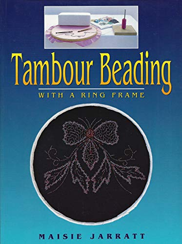 9780864176462: Tambour Beading With a Ring Frame