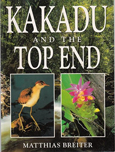 KAKADU AND THE TOP END
