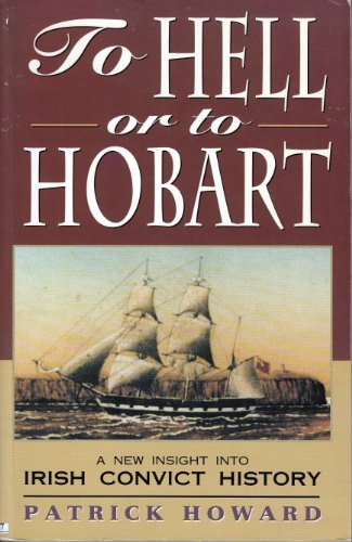 9780864176684: To Hell or Hobart