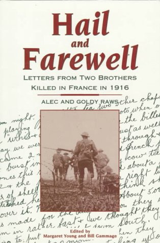 9780864177070: Hail and Farewell: Letters from Two Brothers Killed in France in 1916